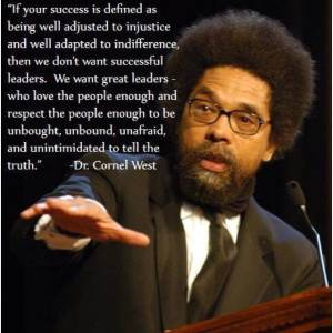 Success Quote by Cornel West