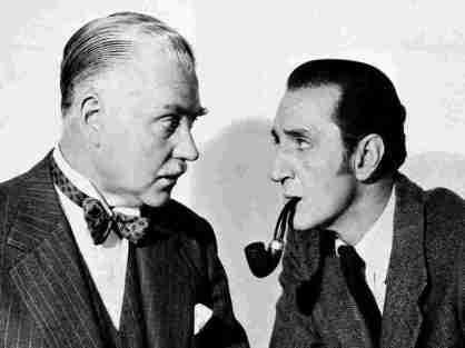 Nigel Bruce and Basil Rathbone as Dr. Watson and Sherlock Holmes